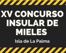 XV Concurso Insular de Mieles de La Palma