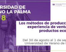 Los métodos de producción y la experiencia de venta de los productos ecológicos – 1 ECTS