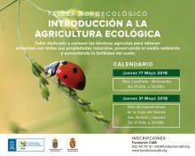 Taller Agroecológico. Introducción a la Agricultura Ecológica