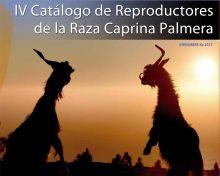 IV Catálogo de Reproductores de la Raza Caprina Palmera