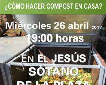 ¿Cómo hacer compost en casa? | 26 de abril en El Jesús