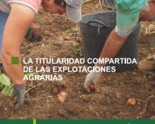 La titularidad compartida de las explotaciones agrarias | Agrocabildo