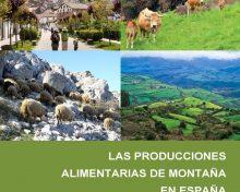 Una publicación analiza las producciones alimentarias de montaña