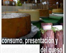 Consumo, presentación y comercialización del queso | 9 de junio
