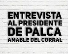 Entrevista con Amable del Corral presidente de PALCA