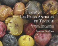 Las papas antiguas: introducción al cultivo y principales variedades | Agrocabildo