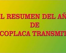 Coplaca Transmite: El Resumen 2017 | Crónicas del Campo