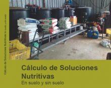 Cálculo de soluciones nutritivas en suelo y sin suelo | Agrocabildo