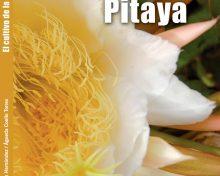 El cultivo de la pitaya | Agrocabildo
