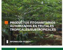 Productos fitosanitarios autorizados en frutales tropicales/subtropicales