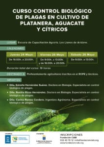 Curso Control biológico de plagas en cultivo de plataneras, aguacates y cítricos @ Escuela Capacitación Agraria | Los Llanos | Canarias | Spain