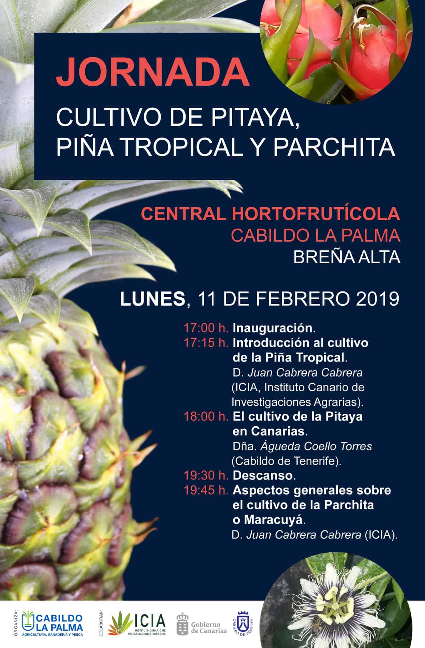 Jornada Cultivo Pitaya, Piña Tropical y Parchita