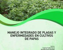 Manejo integrado de plagas y enfermedades en cultivos de papas