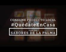 El Cabildo anima a disfrutar ahora más que nunca de los sabores de La Palma en casa
