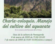 Charla – Coloquio: Manejo del cultivo del aguacate