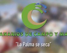 La Palma se seca | Canarios de Campo y Mar