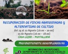 Recuperación de fincas abandonadas y alternativas de cultivo