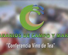 Conferencia Vino de Tea | Canario de Campo y Mar